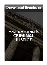 Download Criminal Justice Master's Program Brochure